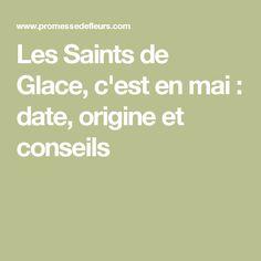 Les Saints de Glace, c'est en mai : date, origine et conseils