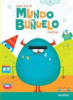 0-5 Mundo Buñuelo Dani The O