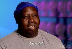 Girl, really?  RuPaul's Drag Race w/ Latrice Royale