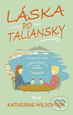 Martinus.sk > Knihy: Láska po taliansky (Katherine Wilson)