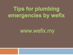 Tips for plumbing emergencies Home Repair Services, Plumbing, Tips, Counseling