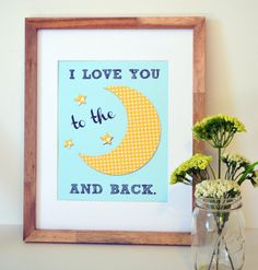 Love you to the moon and back 11x14 print- nursery quote print- baby shower gift- space theme- outer space nursery