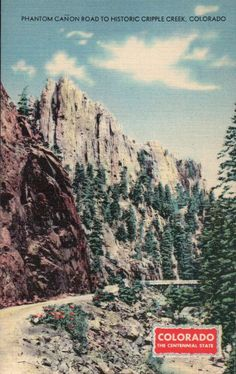 Phantom Canon Road to Cripple Creek, Colorado, City - Old Vintage Linen Postcard