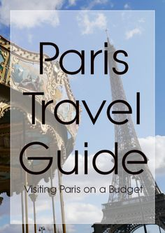 Paris Travel Guide Paris Travel Guide, Ecommerce Hosting, Budget Travel, Places To See, Budgeting, Traveling, Europe, France, Viajes