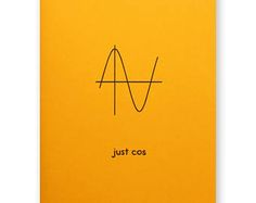 Just Cos Card - Cosine Nerdy Math Card - Cosine Wave Nerd Geek Card - Just Because Card Funny Cards, Cute Cards, Math Quotes, Physics Quotes, Chemistry Puns, Funny P, Pun Card, Nerd Geek, Creative Cards