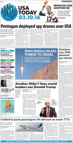"#20160310 #USA #USAnews #USAtoday #USAtodayNEWSpaper Thursday MAR 10 2016 http://www.usatoday.com/ + https://www.facebook.com/usatoday/?fref=ts + http://en.kiosko.net/us/2016-03-10/np/usa_today.html + #5ThingsYouNeedToKnow ""5 Things You Need To Know"" THURSDAY http://www.usatoday.com/story/news/2016/03/10/5-things-you-need-to-know-thursday/81433374/"