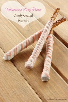 Valentine's Treats - Candy Coated Pretzels - Midwestern Moms