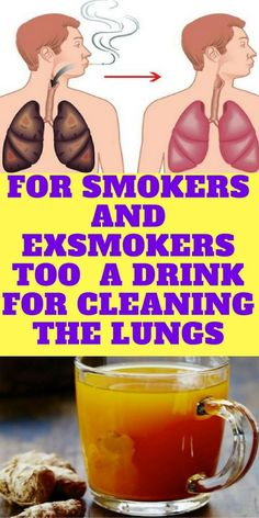 FOR SMOKERS AND EX-SMOKERS TOO – A DRINK FOR CLEANING THE LUNGS