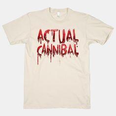 Actual Cannibal