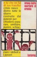 Gruppo teatro quartiere di Oregina: E tu che ne fai di tuo fratello? Laterna 1973