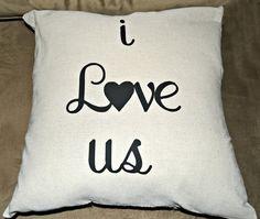 i love us Custom Pillow Cover  18 x 18 by StaziesStitchsNStuff