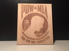 8x10 Wood laser engraved POW/MIA sign. If you would like a specific size or material please let us know. We also do custom orders.