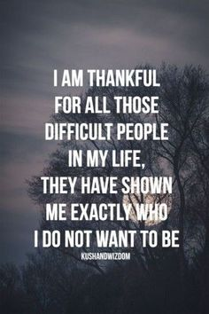 So true...thankful to now be able to see they were blessings in that they taught me about life and the Lord