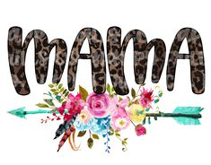 Mama Floral Leopard Mom Sublimation Transfer, Heat Transfer, Ready To Press Sublimation Heat Transfer, DIY Shirt Sublimation Mode Poster, Design Digital, Sublime Shirt, Silhouette Cameo Projects, Cricut Creations, Baby Kind, Vinyl Designs, Shirt Designs, Vinyl Projects
