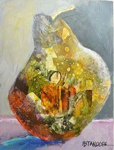 Nancy Standlee Fine Art: Citra Solv Collage Pear ~ Robert Burridge Workshop ~ Dallas ~ Nancy Standlee Texas Daily Painter