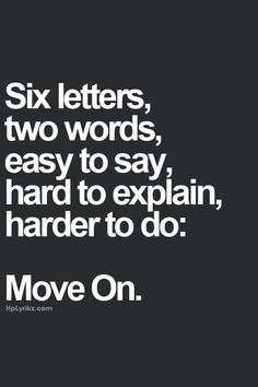 Moving on is hard to do!