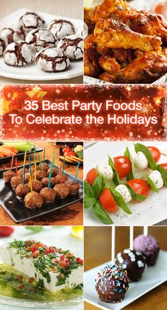 35 Best Party Foods to Celebrate the Holidays