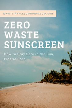safe in the sun: zero waste sunscreen safe in the sun: zero waste sunscreen What are the best options for zero waste sunscreen? Find out here! We& sharing our favorite plastic free sunscreen options. Sustainable Gifts, Sustainable Living, Sustainable Practices, Recycling Information, Waste Reduction, Natural Living, Natural Life, Up Girl, Zero Waste