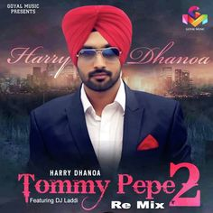 Harry Dhanoa & D.S. Laddi Tommy Pepe 2 (Remix) Tommy Pepe 2 (Remix) Songs Download Harry Dhanoa & D.S. Laddi Harry Dhanoa & D.S. Laddi - Tommy Pepe 2 (Remix) All Albums Harry Dhanoa & D.S. Laddi Latest Single Track djpunjab mp3 songs download,