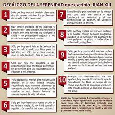 decalogo de la serenidad juan xxiii - Buscar con Google Juan Xxiii, Prayer Warrior, Trust Me, Gods Love, Prayers, Things To Come, Wisdom, Faith, Messages