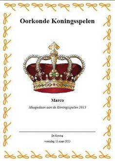 Oorkonde Koningsspelen  troonswisseling.yurls.net My Teacher, Holland, Teaching, Sport, Future, School, Ideas, Owls, Crowns