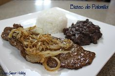 One Sweet Hobby: Bistec De Palomilla; reminds me of the food I grew up with : ))