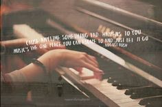 """""""Cause anytime something bad happens to you, music's the one place you can escape to and just let go."""" -- August Rush"""