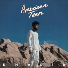 Khalid // American Teen