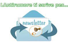 ....inviarti consigli e soluzioni del tuo problema: IL RUMORE. Iscriviti: http://www.lantirumore.it/contatti