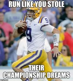 Check out the Top Viral Sport Meme Pics at All Time Georgia Bulldogs Football, Lsu Tigers Football, Saints Football, Football Memes, Sports Memes, College Football, Football Team, Fight Tiger, Lsu Game
