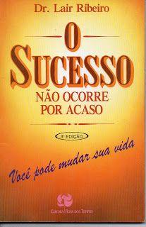 Sebo Felicia Morais: #O Sucesso Não Ocorre por Acaso
