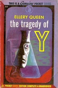 The Tragedy of Y by Ellery Queen (as Barnaby Ross) Pocket Book #313, 1945; bought 5/27/15