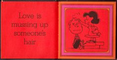 Love Is Mussing up someone's hair: The Peanuts Gang Defines Love, 1965 | Brain Pickings