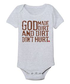 Athletic Heather \'God Made Dirt\' Bodysuit - Infant | zulily