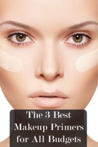The 3 Best Makeup Primers for All Budgets