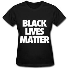 Black Lives Matter ($20) ❤ liked on Polyvore featuring tops, t-shirts, black shirt, items and tees