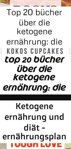 Top 20 bücher über die ketogene ernährung: die besten keto-bücher für alle ... #fahrzeuge 3 1 : Top 20 Bücher über die ketogene Ernährung: Die besten Keto-Bücher für alle ... #Fahrzeuge Ein einfaches leckeres Lowcarb Rezept. Vegane Keto Kokos Cupcakes schmecken super! #lowcarb #gesund #schnellundeinfach #kokos #keto  #deutsch Um heilen zu können, brauchst du eine Grund - Ketogene Ernährung und Intermitt... #brauchst #ernahrung #grund #heilen #intermitt #ketogene #konnen 8 verrückte…