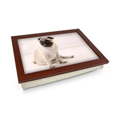 Sitting Pug Dog Lap Tray Personalised Gifts Unique, Unique Gifts, Lap Tray, Breakfast In Bed, Cloth Bags, Design Your Own, Wooden Frames, Pugs, Cleaning Wipes