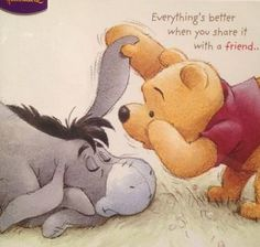 Pooh and Eeyore Winne The Pooh, Cute Winnie The Pooh, Winnie The Pooh Quotes, Winnie The Pooh Friends, Pooh Bear, Tigger, Eeyore Quotes, Images Disney, Disney Quotes