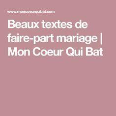 Beaux textes de faire-part mariage   Mon Coeur Qui Bat