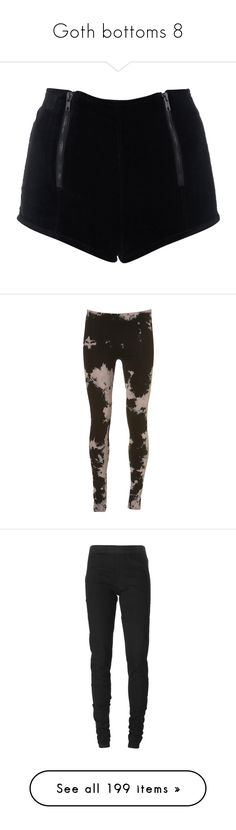 """Goth bottoms 8"" by morbid-octobur ❤ liked on Polyvore featuring shorts, bottoms, pants, short, shorts &amp skirts, women's clothing, miss selfridge, leggings, tights & leggings and jeans"