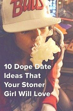 10 Dope Date Ideas That Your Stoner Girl Will Love