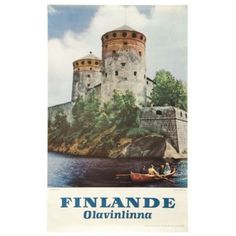 Come to Finland - Olavinlinna poster Finland Travel, Scandinavian Countries, Old Ads, Vintage Travel Posters, Norway, Europe, Helsinki, World, Castles