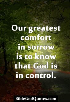Our greatest comfort in sorrow is God