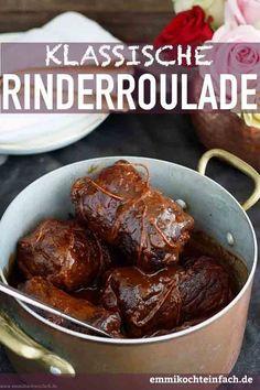 Klassische Rinderroulade | Sie gehört sicher zu den beliebtesten Sonntagsessen in unserem Lande. In gut bürgerlichen Restaurants ist sie der Renner auf der Speisekarte. Hier findest Du mein klassisches, einfaches Familienrezept mit Speck, Gewürzgurken und Dijon Senf | #rinderrouladen #rinderroulade #roulade #rouladen #rezept #einfachkochen | emmikochteinfach.de