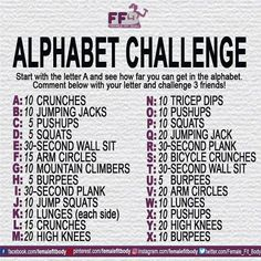 Alphabet Challenge - Comment below with your letter and challenge 3 friends!