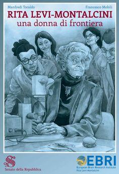 """La biografia di Rita Levi-Montalcini, premio Nobel, Senatrice a Vita, donna di grandi valori, in una Graphic Novel, liberamente tratta dall'autobiografia """"Elogio dell'Imperfezione"""" (B"""