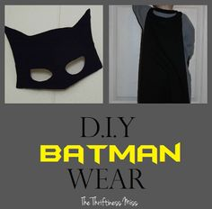 DIY Batman Wear: Cape and Mask made from just one tshirt, some hot glue and a piece of cardboard.. #easy #lastminute #costumeidea