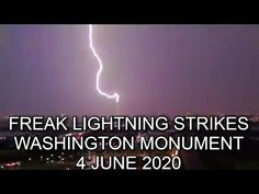 (1) Freak Lightning Strikes Washington Monument on 4 June 2020. - YouTube