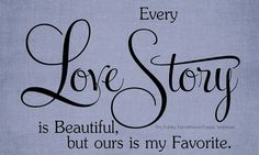 SVG DXF & PNG  Every love story is beautiful by MyFunkyFarmHouse